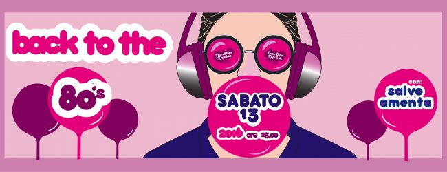 Back To The 80's - DjSet Salvo Amenta Al DumDum