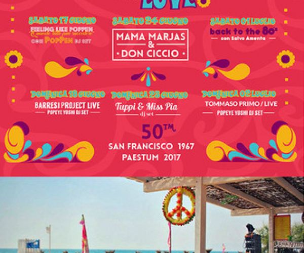 SUMMER OF LOVE: SAN FRANCISCO 1967 - PAESTUM 2017