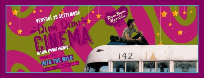 Dum Dum Cinema | Into the wild