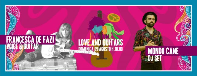 Love and Guitars | Francesca De Vazi e Mondo Cane
