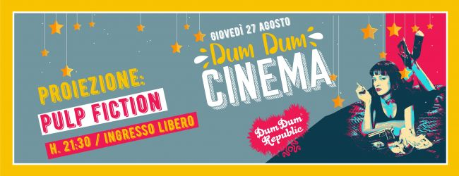 Dum Dum Cinema, nono appuntamento | Pulp Fiction